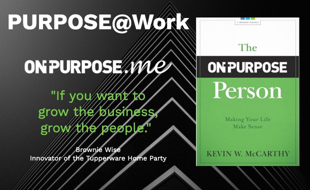 The On-Purpose Person and ONPURPOSE.me comprised the PURPOSE@work package